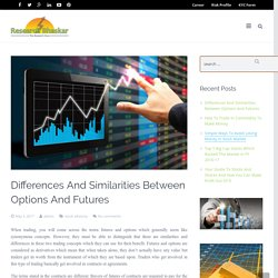 Differences And Similarities Between Options And Futures