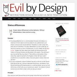 Status differences - Evil by Design: Interaction design to lead us into temptationEvil by Design