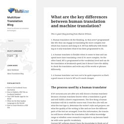 What are the key differences between human translation and machine translation? – Multilizer Translation Blog