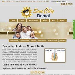 Differences Dental Implants and Natural Teeth Treatments in El Paso