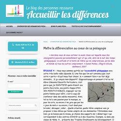 Mettre la différenciation au coeur de sa pédagogie – Accueillir les différences