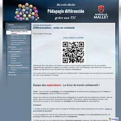 Différenciation - mise en contexte - Pédagogie différenciée et les TIC