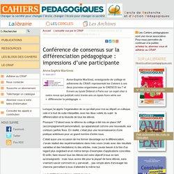 Conférence de consensus sur la différenciation pédagogique : impressions d'une