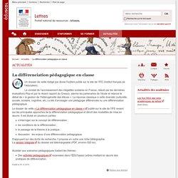 La différenciation pédagogique en classe-Lettres-Éduscol