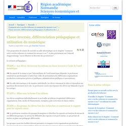 Classe inversée, différenciation pédagogique et utilisation du numérique - Région académique Normandie Sciences économiques et sociales
