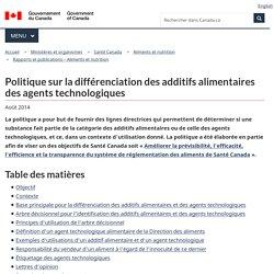 SANTE CANADA - 2009 - Politique sur la différenciation des additifs alimentaires des agents technologiques
