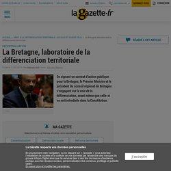 La Bretagne, laboratoire de la différenciation territoriale