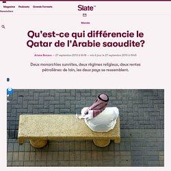 Qu'est-ce qui différencie le Qatar de l'Arabie saoudite?