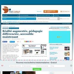 Réalité augmentée, pédagogie différenciée, accessible maintenant
