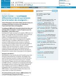 932.n°932 - Sylvain Connac: «La pédagogie différenciée se heurte aux carences de la formation des enseignants»