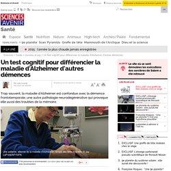 Un test cognitif pour différencier la maladie d'Alzheimer d'autres démences