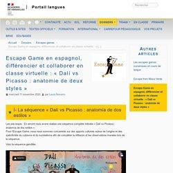 Escape Game en espagnol, différencier et collaborer en classe virtuelle : « Dalí vs Picasso : anatomie de deux styles »