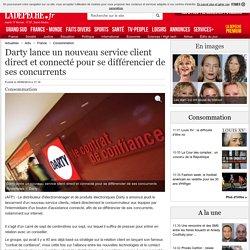 Darty lance un nouveau service client direct et connecté pour se différencier de ses concurrents - 05/06/2014