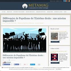 Différencier de Populisme de l'Extrême droite : une mission impossible ?