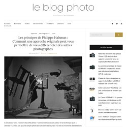 Les principes de Philippe Halsman : Comment une approche originale peut vous permettre de vous différencier des autres photographes – Le blog photo