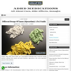 Different Dosage Of Xanax (Alprazolam): A To Z Guide » Adderall Wiki