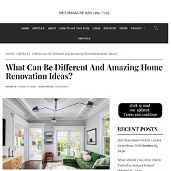 What Can Be Different And Amazing Home Renovation Ideas?