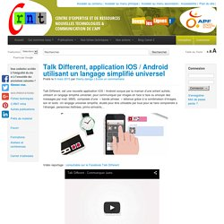 Talk Different, application IOS / Android utilisant un langage simplifié universel