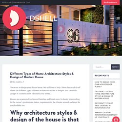 Different Types of Home Architecture Styles & Design of Modern House
