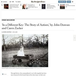 'In a Different Key: The Story of Autism,' by John Donvan and Caren Zucker