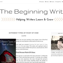 Different Types Of Point Of View - The Beginning Writer