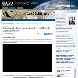 *****Shimla and Idaho: two new, and very different, landslide videos - The Landslide Blog - AGU Blogosphere