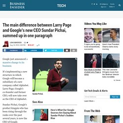 How Sundar Pichai Is Different From Larry Page At Google - Business Insider