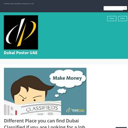 Different Place you can find Dubai Classified if you are Looking for a Job – Dubai Poster UAE