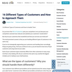 16 Different Types of Customers and How to Approach Them