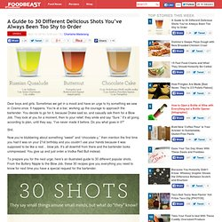 A Guide to 30 Different Delicious Shots You've Always Been Too Shy to Order