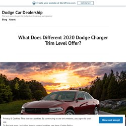 What Does Different 2020 Dodge Charger Trim Level Offer?