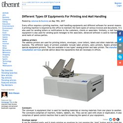 Different Types Of Equipments For Printing And Mail Handling