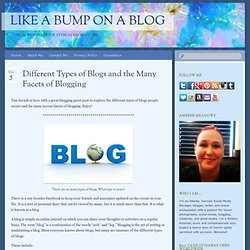 Different Types of Blogs and the Many Facets of Blogging