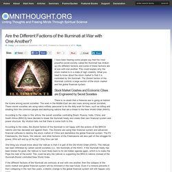 Are the Different Factions of the Illuminati at War with One Another?