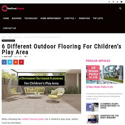 6 Different Outdoor Flooring For Children's Play Area