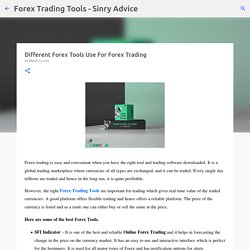 Different Forex Tools Use For Forex Trading