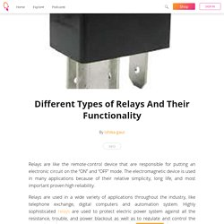 Different Types of Relays And Their Functionality - ishika gaur