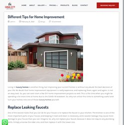 Different Tips for Home Improvement - The Canalcity