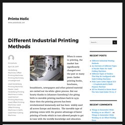 Different Industrial Printing Methods – Printo Holic