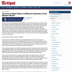 The Use of Steel Pipes in Different Industries of the Modern World