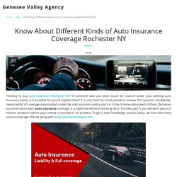 Know About Different Kinds of Auto Insurance Coverage Rochester NY - Genesee Valley Agency