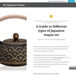 A Guide to Different types of Japanese teapot set