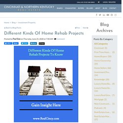 Different Kinds Of Home Rehab Investments To Be Aware Of
