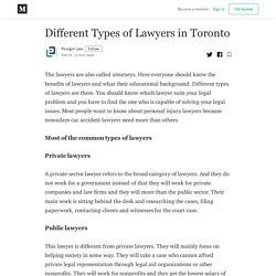 Different Types of Lawyers in Toronto - Pourgol Law - Medium