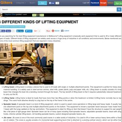 4 Different Kinds of Lifting Equipment