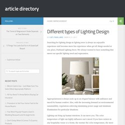 Different types of Lighting Design – article directory