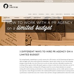 3 Different Ways to Hire PR Agency on a Limited Budget
