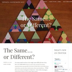 The Same… or Different? – Thinking Mathematically