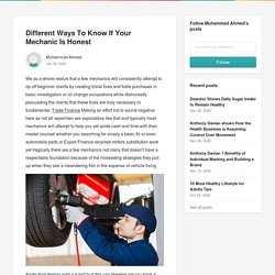 Different Ways To Know If Your Mechanic Is Honest - Muhammad Ahmed