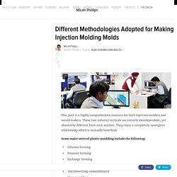 Different Methodologies Adopted for Making Injection Molding Molds